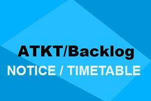 ATKT/BACKLOG NOTICE & TIMETABLE